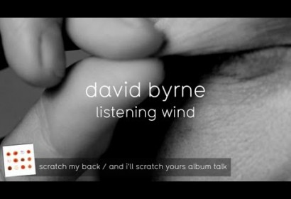 David Byrne on Listening Wind (And I'll Scratch Yours Album Talk)