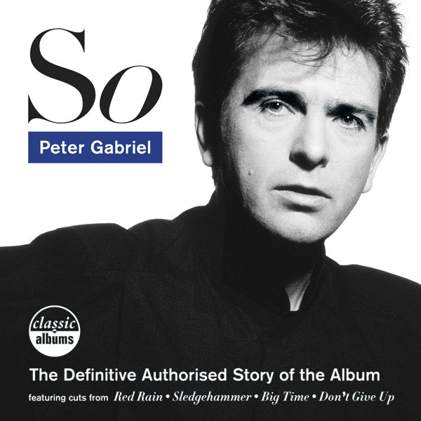 SO – The definitive authorised story of the album  (DVD/Blu-Ray)